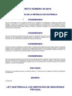 Ley Que Regula Los Servicios de Seguridad Privada - DeCRETO DEL CONGRESO 52-2010