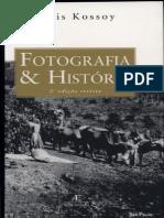 KOSSOY, B. Fotografia e História
