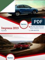 Subaru Impreza 4 portes 2015 à Québec - Un véhicule avec traction intégrale