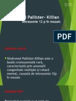 Sindromul Pallister- Killian
