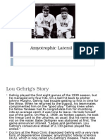 Lou Gehrigs Disease Presentation