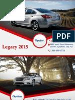 Subaru Legacy 2015 à Québec - Un véhicule avec traction intégrale