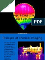 Thermal Imaging and Heat Seeking