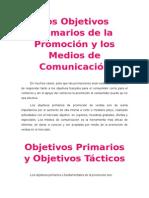 Los Objetivos Primarios de La Promoción y Los Medios de Comunicación