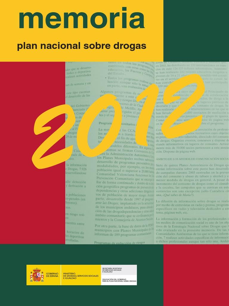 Plan Nacional Sobre Drogas. Memoria 2012 0a49d68aea1