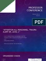 Trauma Professor Conference
