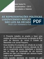 As Representações Políticas Ludovicenses Nos Jornais de São
