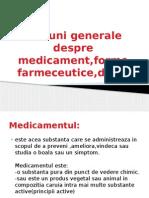 Notiuni Generale Despre Medicament,Forme Farmeceutice,Doze