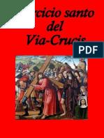 Ejercicio Santo Del via Crucis - Extraído Del Libro ...Camino Real de La Salvación