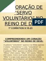 Um Coração de Servo Voluntario No Reino de Deus
