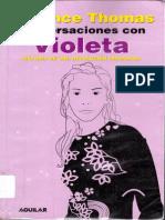 Florence Thomas Conversaciones Con Violeta Historia de Una Revolucion Inacabada