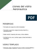 Aplicaciones Del Vidrio en Aeronautica