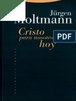 MOLTMANN, Jurgen - Cristo Para Nosotros Hoy