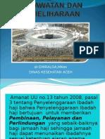 Perawatan Dan Pemeliharaan Kes Jamaah Haji