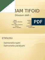 Tifoid Fever Presentation
