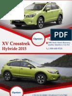 Subaru XV Crosstrek Hybride 2015 à Québec - Un véhicule avec traction intégrale