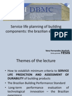 Service Life Planning of Building Components the Brazilian Experience