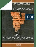 Nuevos Evangelizadores Para la Nueva Evangelización - josé H. Prado Flores