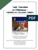 Maîtres Et Esclaves Libres - Paul Onesime Et Philemon