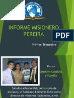 Informe Misionero Pereira Primer Trimestre 2015
