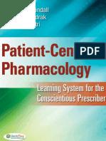 Patient-Centered Pharmacology - Tindall, William, N., Sedrak, Mona M., Boltri, John M [SRG]..pdf
