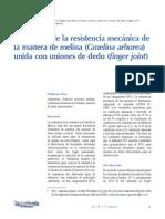 Evaluación de la resistencia mecánica de la madera de melina (Gmelina arborea) unida con uniones de dedo (finger joint)