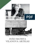 João Batista Vilanova Artigas - Parte 01