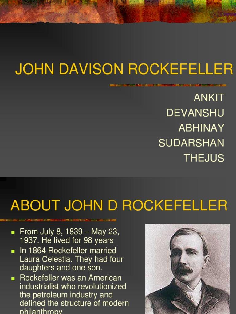 John Davison Rockefeller Ppt   John D. Rockefeller ...