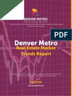 Denver Metro Real Estate Market Trend Report April 2015.pdf