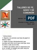 Talleres de Fe, Gozo y de Comunión CORRECTA