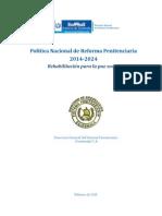 Politica Nacional de Reforma Penitenciaria 2014-2024