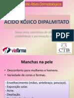 Acido Kojico Dipalmitato Ativos