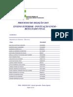 Lista de Aprovados - Superior Enem - Processo Seletivo 2015