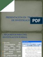 PRESENTACIÓN+EN++TRABAJOS+DE+INVESTIGACIÓN.ppt