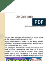 20 odd jobs
