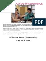 10 Tipos de Alunos (Universitários)