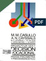 Casullo Cap 2 EL PROCESO DE TOMAR DECISIONES
