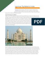 Sejarah Dibangunnya Taj Mahal Di India