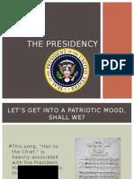 the presidency- highlights