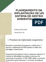 04, 05 e 06 - Planejamento Da Implantação de Um SGA