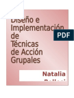 Diseño e Implementacion de Tecnicas de Accion Grupales