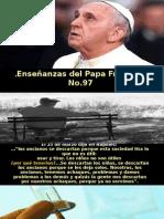 Enseñanzas Del Papa Francisco - Nº 97