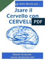 Usare Il Cervello Con CERVELLO - Le 15 Leggi Della Mente