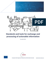 Standards and Tools for Exchange and Processing of Actionable Information