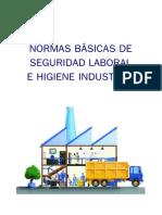 Normas Básicas de Seguridad Laboral e Higiene Industrial
