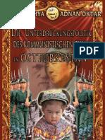DIE UNTERDRÜCKUNGSPOLITIK DES KOMMUNISTISCHEN CHINA IN OSTTURKESTAN