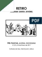 Retiro Pre Pascua 2011