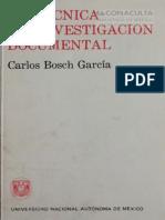 Carlos Bosch, La Tecnica de Investigación Documental (1)