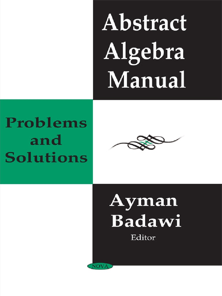 Abstract algebra manual problems and solutions badawipdf ring abstract algebra manual problems and solutions badawipdf ring mathematics group mathematics fandeluxe Gallery