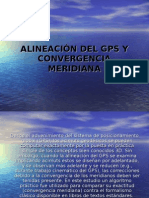 Alineación Del Gps y Convergencia Meridiana
